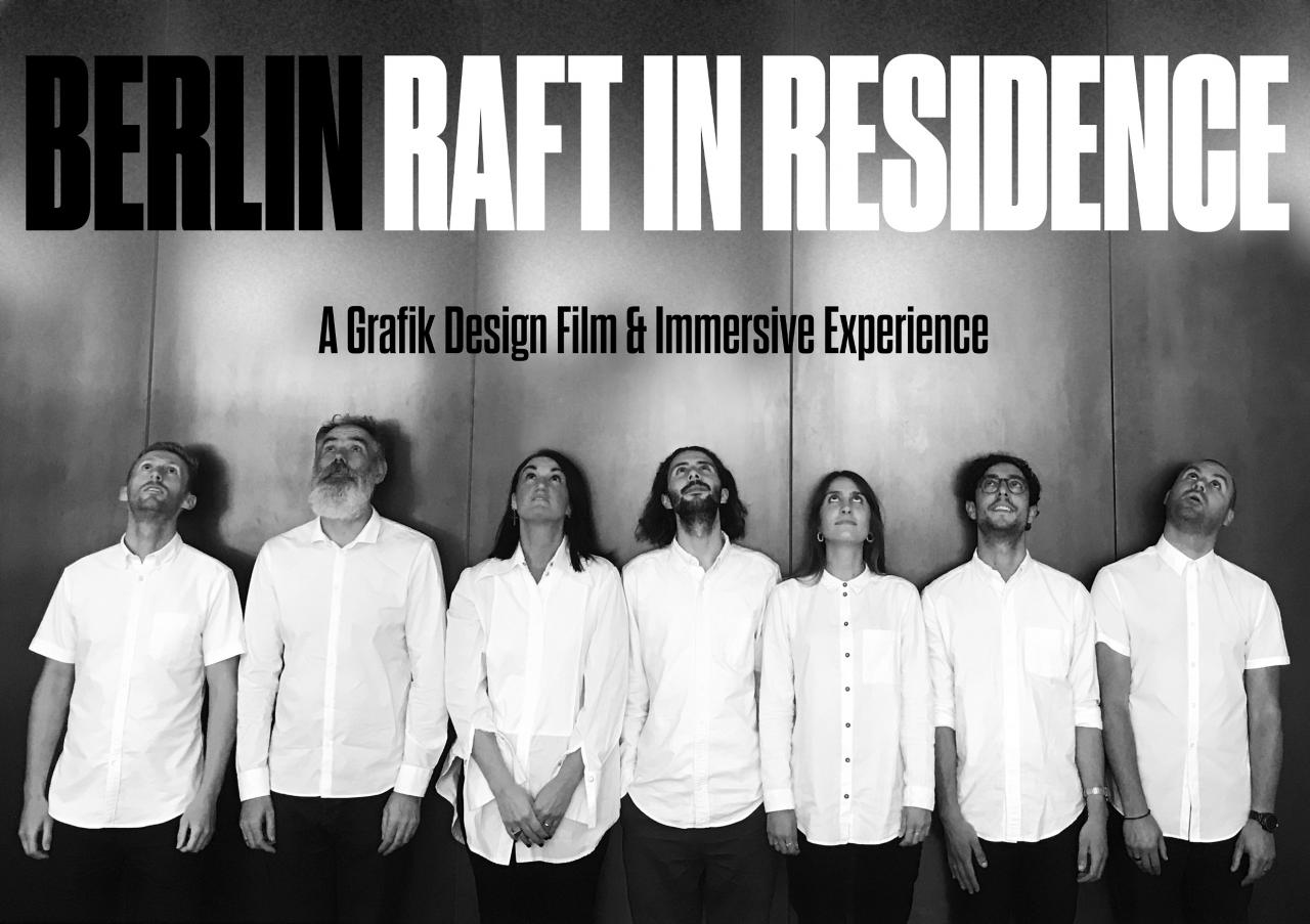 Berlin: Raft in Residence