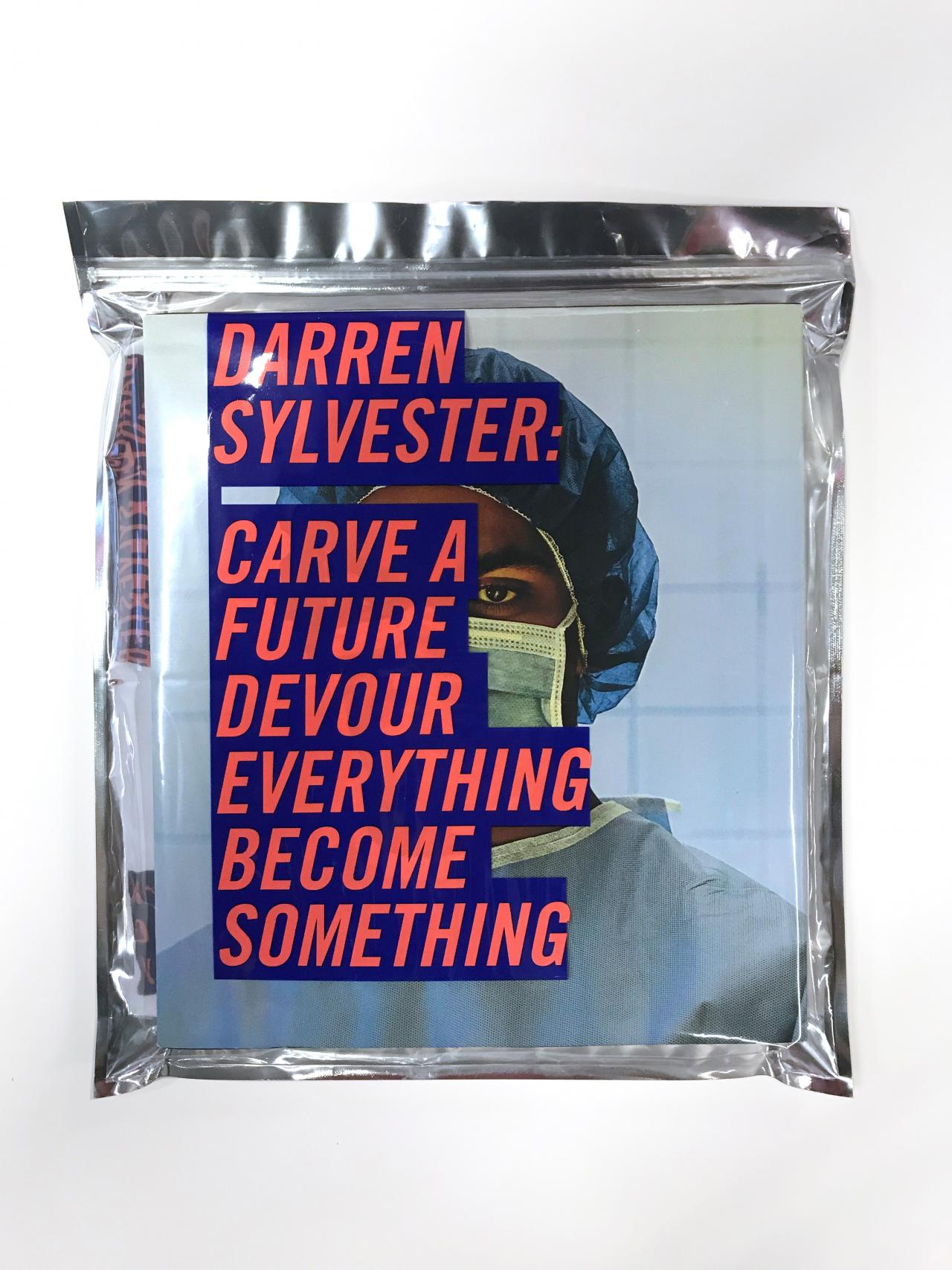 Darren Sylvester monograph Carve a Future, Devour Everything, Become Something (2019) by Maggie Finch and contributing authors Published by the National Gallery of Victoria, Melbourne