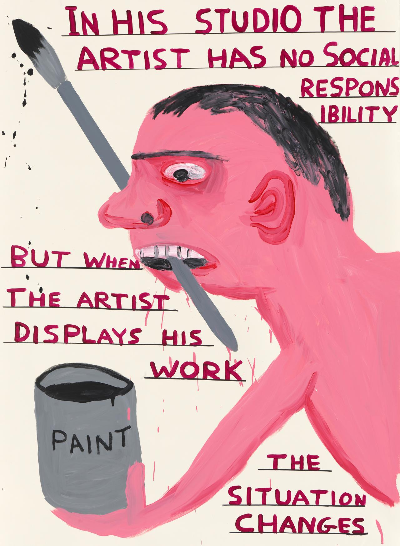Untitled (In his studio the artist has no social responsibility)