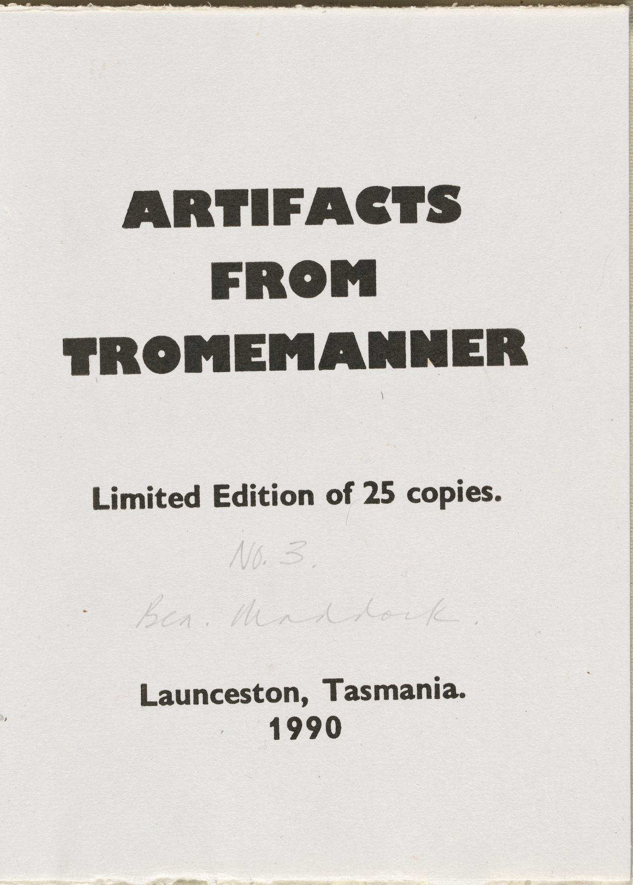 Artifacts from Tromemanner