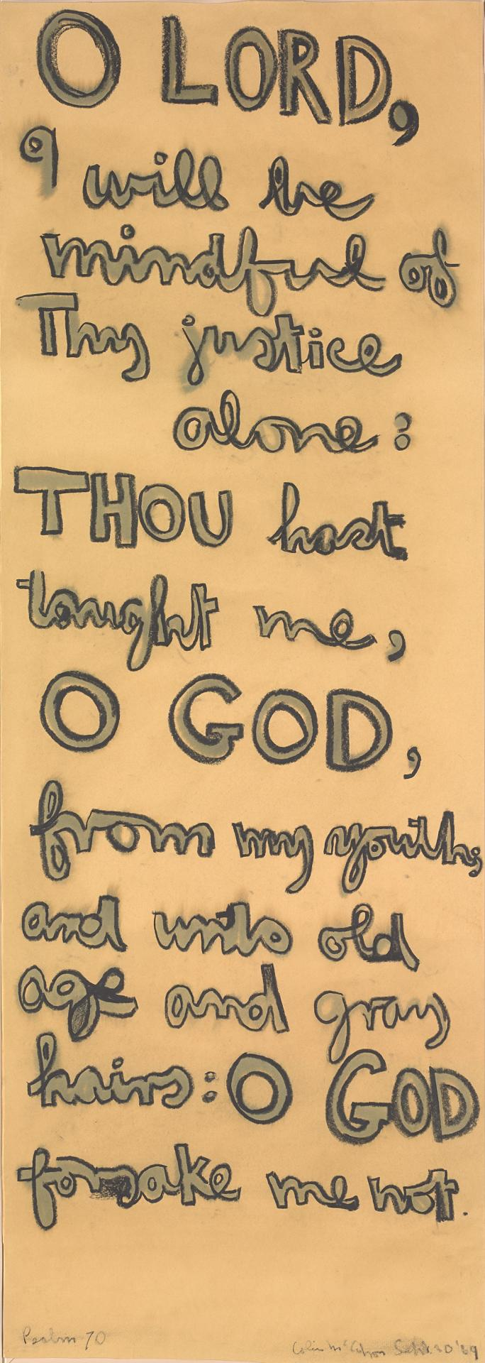 O Lord I will be mindful ... (Psalm 70)