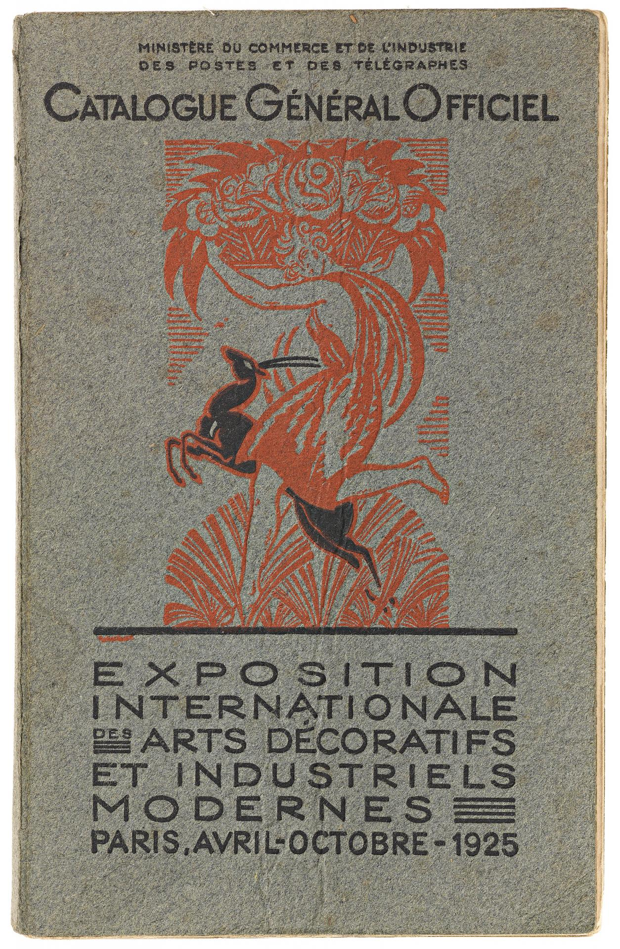Official general catalogue, International Exposition of Decorative Arts and Modern Industry, Paris, April–October, 1925