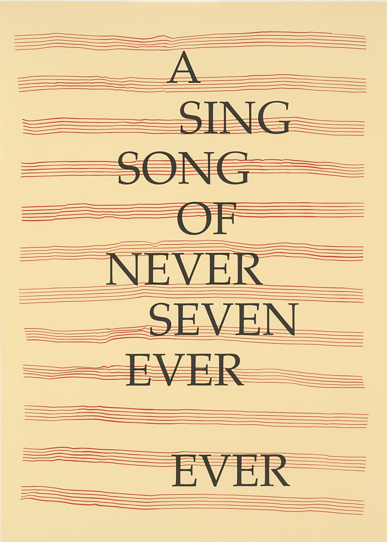 A sing song of never seven ever/ever