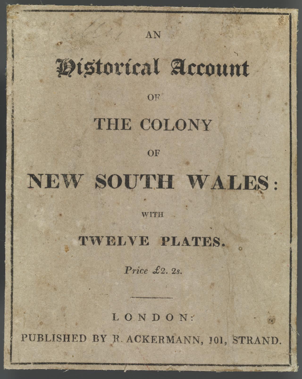 An Historical Account of the Colony of New South Wales