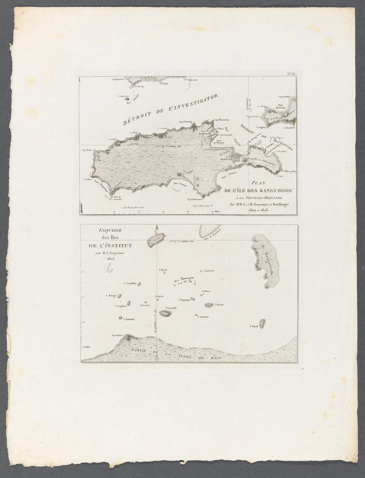 Plan of Kanagaroo Island, off the sounth-west coast of New Holland (by Louis and Henri de Freycinet and Boullanger, 1802 and 1803) Sketch of the Institute Islands, De Witt's Land (By Louis de Freycinet and Faure, 1801 and 1803)
